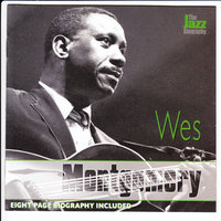 The Jazz Biography — Wes Montgomory