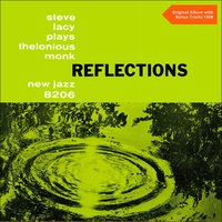 Reflections - Plays Thelonious Monk — Steve Lacy