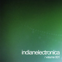 Indian Electronica, Vol. 1 — сборник