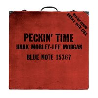 Peckin' Time — Hank Mobley