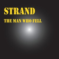 The Man Who Fell — Strand