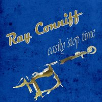 Easily Stop Time — Ray Conniff