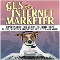 Hip Hop Music for Videos, Presentations, Blogs, Websites, Marketing Projects and More! — Gus the Internet Marketer