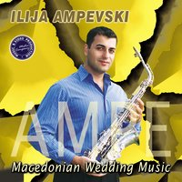Macedonian Wedding Music — Ilija Ampevski