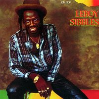 On Top — Leroy Sibbles