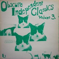 Obscure Independent Classics, Vol. 3 — сборник