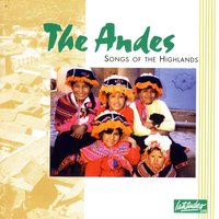 The Andes: Songs Of The Highlands — сборник