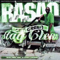 Get Green Stay Clean — Rasaq