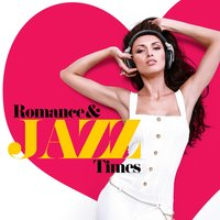 Romance & Jazz Times — Romantic Time