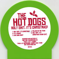 Holy Shit, It's Christmas! — The Hot Dogs