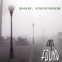 Lost & Found — Don Ciccone