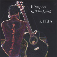 Whispers In The Dark — Kyria