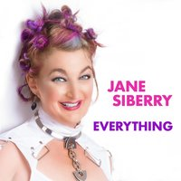 Everything — Jane Siberry