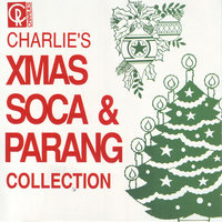Charlie's Xmas Soca And Parang Collection — сборник