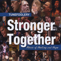 Tunefoolery - Stronger Together — сборник