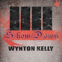 Show Down — Wynton Kelly