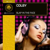 Slap in the Face — Colby