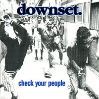 Check Your People — Downset