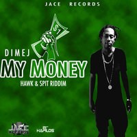 My Money - Single — Dimej