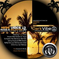 Miami Vibes, Vol. 13 : Mixed & Selected By Vincent Villani & Kevin G — сборник