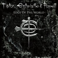 Edge Of The World — Glenn Tipton, John Entwistle & Cozy Powell