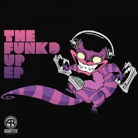THE FUNKD UP EP — Cheshire