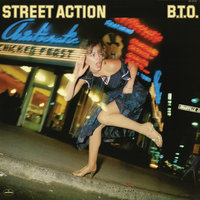 Street Action — B.T.O.