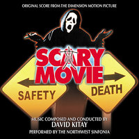 Scary Movie - Original Score from the Dimension Motion Picture — Northwest Sinfonia, David Kitay