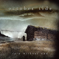 Rain Without End — October Tide