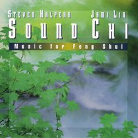 Sound Chi: Music for Feng Shui — Steven Halpern