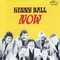 Now — Kenny Ball