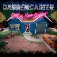 Stay At Home Stripper — Darren Carter