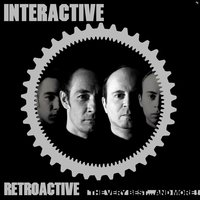 Retroactive - The Very Best...And More! — Interactive