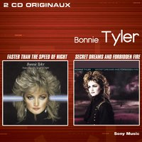 Faster Than The Speed Of Night / Secret Dreams & Forbidden Fire — Bonnie Tyler