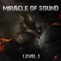 Level 1 — Miracle of Sound