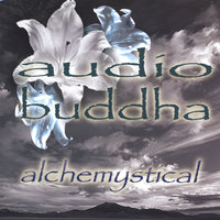 Alchemystical — Audio Buddha