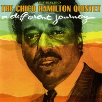 A Different Kind Of Journey — Chico Hamilton