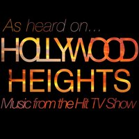 (As Heard On) Hollywood Heights - Music from the Hit Tv Show — сборник