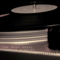 The Deep House Winter Stories - Chapter 13 — сборник