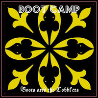 Boot Camp — Boots and the Cobblers