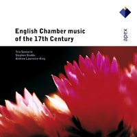 English Chamber Music of the 17th Century — Trio Sonnerie