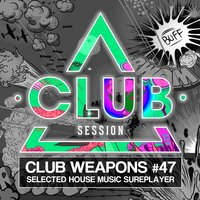 Club Session Pres. Club Weapons No. 47 — сборник