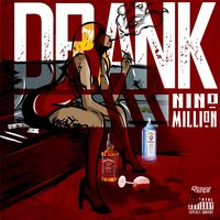 Drank — Nino Million