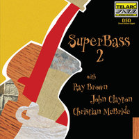 SuperBass 2 — Ray Brown, John Clayton, Christian McBride