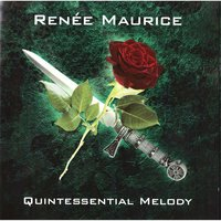 Quintessential Melody — Renee Maurice