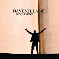 Power of One — Dave Villano
