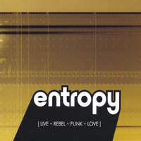 Live+Rebel+Funk+Love — Entropy