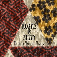 Half a World Away — Butch Roxas, rees shad