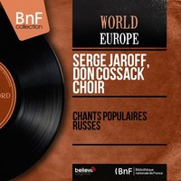 Chants populaires russes — Serge Jaroff, Don Cossack Choir