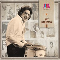 Anthology — Ray Barretto